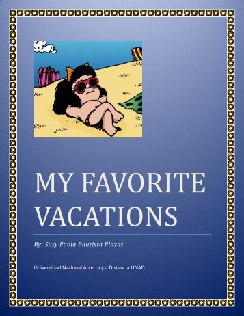 MY FAVORITE VACATIONS