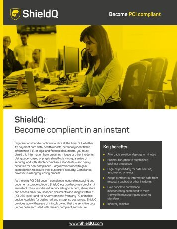 ShieldQ Become compliant in an instant