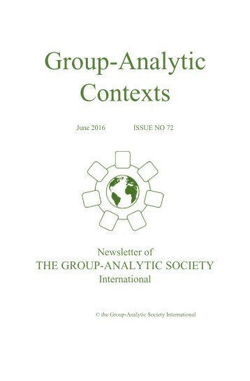 Group-Analytic Contexts, Issue 72, June 2016