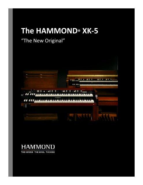 The HAMMOND XK 5