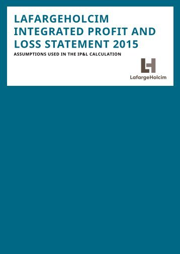 LAFARGEHOLCIM INTEGRATED PROFIT AND LOSS STATEMENT 2015
