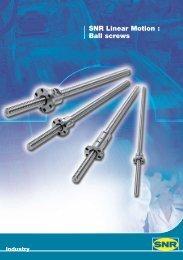 NTN - SNR - Linear Motion Ball screws