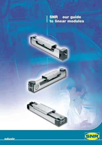 NTN - SNR - Our guide to linear modules