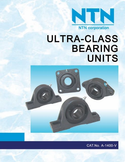 NTN - Ultra-class Bearing Units