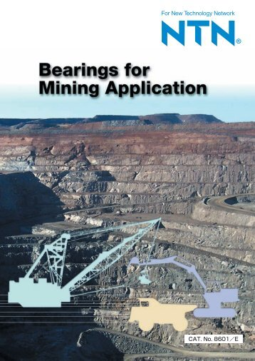 NTN - Bearings for Mining Application