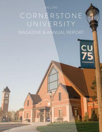 2015 Cornerstone University Magazine & Annual Report: Fall Issue
