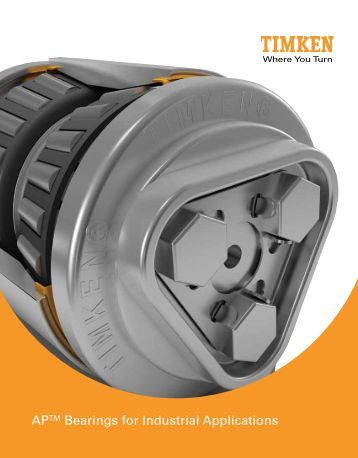 Timken - Bearings for Industrial Applications