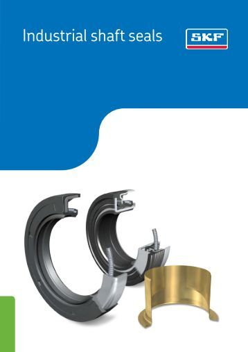 SKF - Industrial Shaft Seals