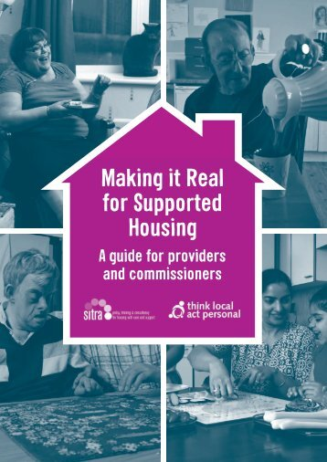 Making it Real for Supported Housing