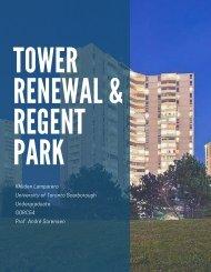 Tower Renewal & Regent Park Final