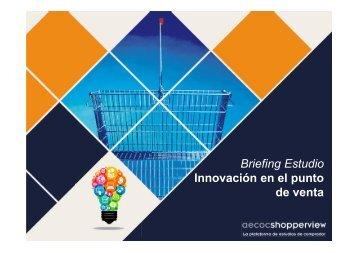Briefing Estudio Innovación en el punto de venta