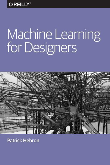 Machine Learning for Designers
