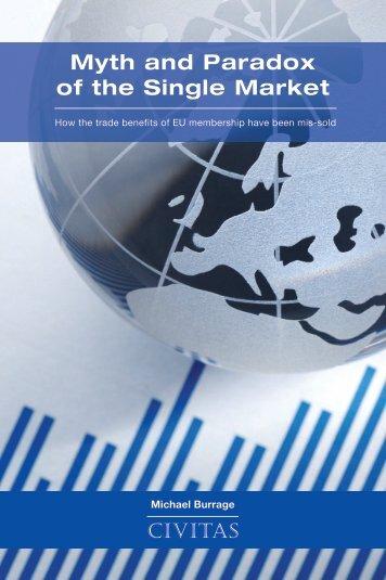 Myth and Paradox of the Single Market