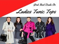 Women Tunic Tops in Various Fashion: Limited Offer