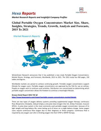 Global Portable Oxygen Concentrators Market Size, Insights and Strategies, 2015 To 2021: Hexa Reports