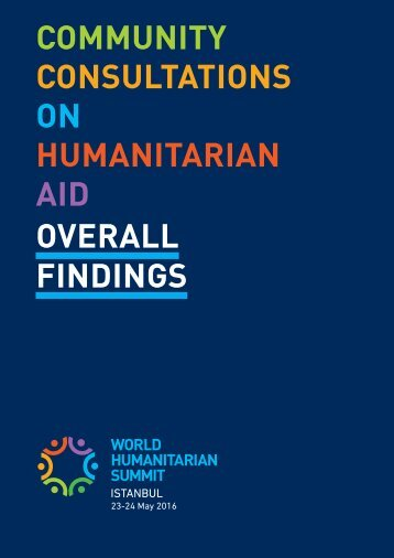 COMMUNITY CONSULTATIONS ON HUMANITARIAN AID OVERALL FINDINGS