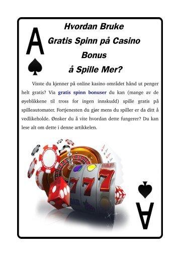 Hvordan Bruke Gratis Spinn på Casino Bonus å Spille Mer?