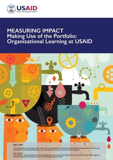 MEASURING IMPACT Making Use of the Portfolio Organizational Learning at USAID