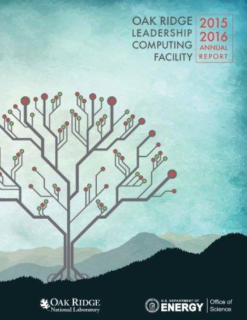 Oak Ridge Leadership Computing Facility Annual Report