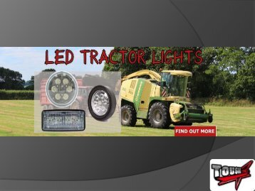 Know About LED Tractor Lights By Tough Lighting