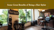 Some Great Benefits of being a Hair Stylist