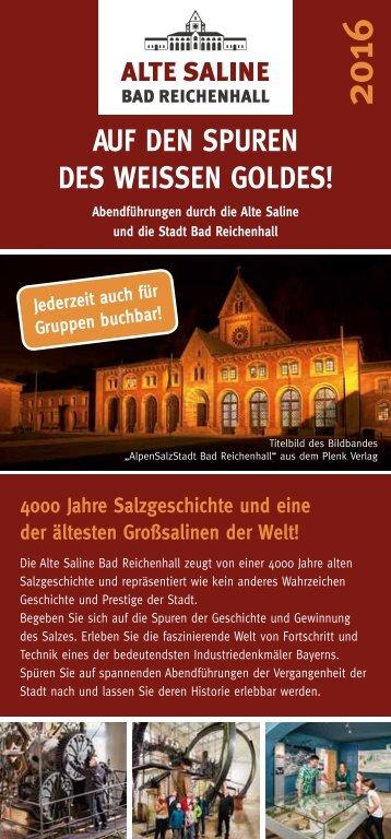 Alte Saline Bad Reichenhall: Abendführungen 2016