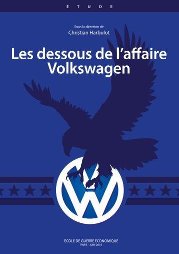Les dessous de l'affaire Volkswagen