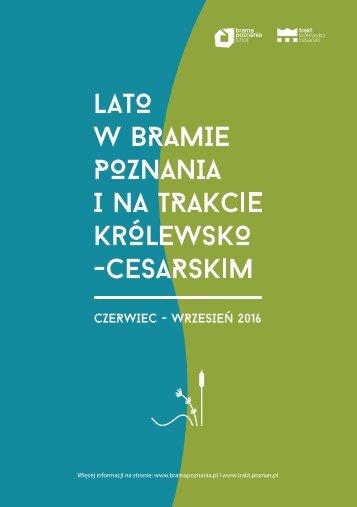 Lato w Bramie Poznania i na Trakcie Królewsko-Cesarskim