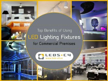 Distinct Benefits of Commercial Outdoor or Indoor LED Lighting