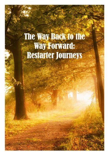The Way Back to the Way Forward Restarter Journeys
