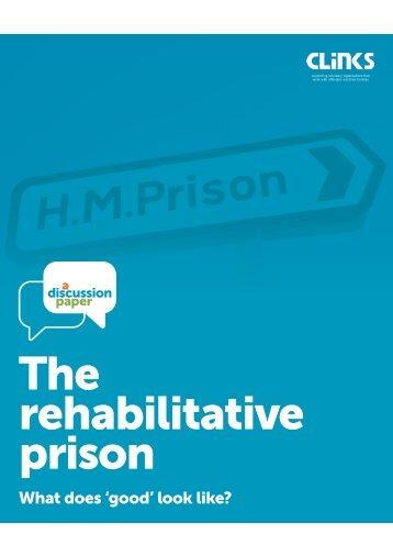 The rehabilitative prison