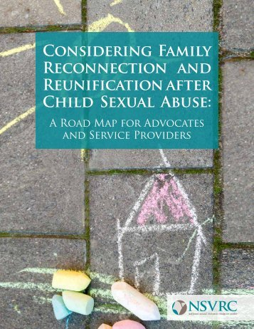 Considering Family Reconnection and Reunification after Child Sexual Abuse