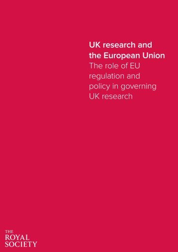 the European Union The role of EU regulation and policy in governing UK research