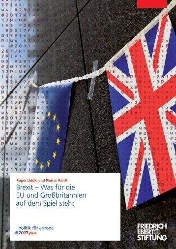 Brexit – Was für die EU und Großbritannien auf dem Spiel steht