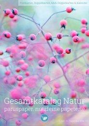 Gesamtkatalog Natur 2016 - paruspaper. nutzfeine papeterie
