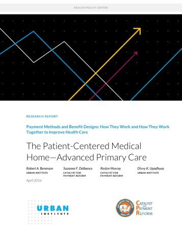 The Patient-Centered Medical Home—Advanced Primary Care