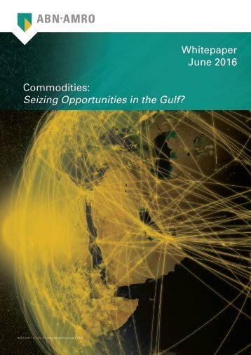 Commodities Seizing Opportunities in the Gulf? Whitepaper June 2016