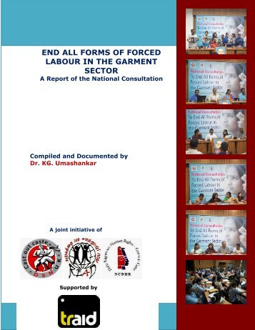 END ALL FORMS OF FORCED LABOUR IN THE GARMENT SECTOR