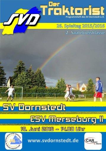 """Der Traktorist"" - 26. Spieltag 2015/2016 - SV Dornstedt vs. ESV Merseburg II"