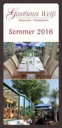 Gasthaus Weiß - Sommer 2016
