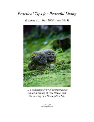 Practical Tips 4 Peaceful Living - Vol I (thru Jan 13)