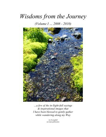 Wisdoms from the Journey - Vol I (2008 thru 2010)