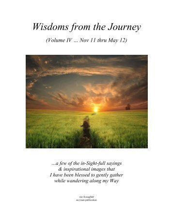 Wisdoms from the Journey - Vol IV (Nov 2011 thru Apr 2012)