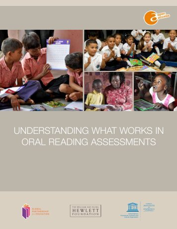 UNDERSTANDING WHAT WORKS IN ORAL READING ASSESSMENTS
