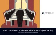 What CISOs Need To Tell Their Boards About Cyber Security