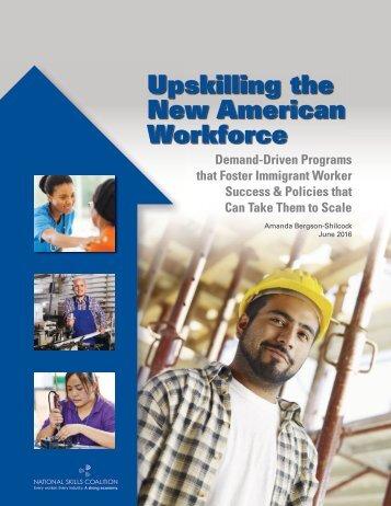 Upskilling the New American Workforce