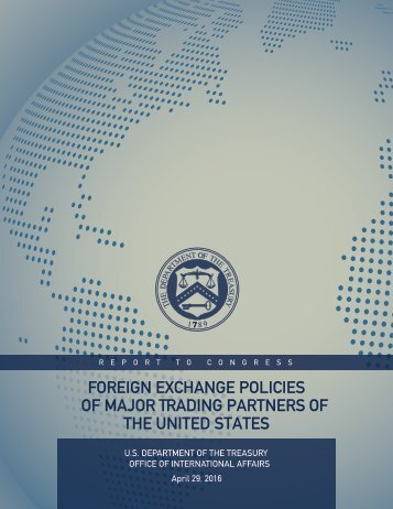 FOREIGN EXCHANGE POLICIES OF MAJOR TRADING PARTNERS OF THE UNITED STATES