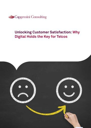 Unlocking Customer Satisfaction Why Digital Holds the Key for Telcos