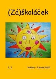 (Zá)školáček - č. 2 - květen - červen 2016
