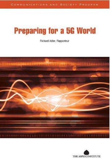 Preparing for a 5G World